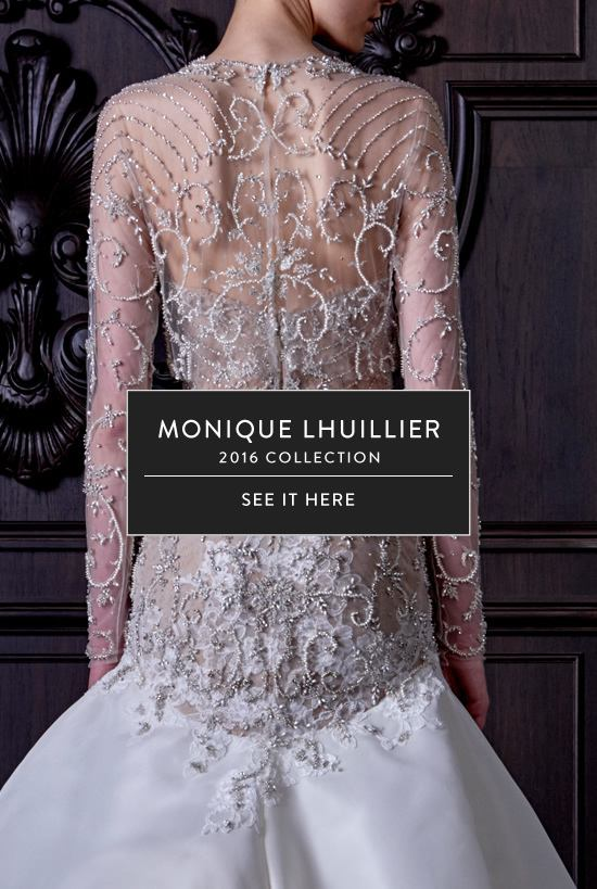 Monique Lhuillier 2016 Bridal Collection